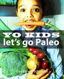 Yo Kids let's go Paleo!