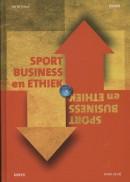 Sportbusiness en ethiek, editie 2013