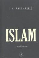 ISLAM - DE ESSENTIE