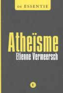 Atheïsme - De Essentie