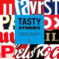 Tasty Stories. Legendary Food Brands and Their Typefaces