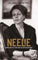 Neelie - Brave meisjes schrijven zelden geschiedenis