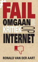 Fail - Omgaan met kritiek op internet