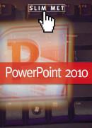 Slim met PowerPoint 2010