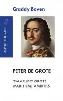 Aspekt-biografie Peter de Grote. Tsaar met grote maritieme ambities