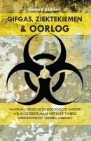 Gifgas, Ziektekiemen & Oorlog