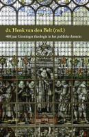 Jubileumboek theologische faculteit Groningen
