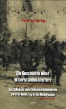 Die Geschichte eines Widerstandskämpfers