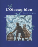 L'Oiseau Bleu, Maurice Maeterlinck