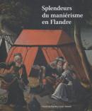 Splendeurs du manierisme en Flandre, schatten van het Manierisme in Vlaanderen