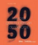 2050 - Een korte geschiedenis van de toekomst(NL) (Jacques Atali)