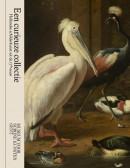 Een curieuze collectie. Hollandse schilderkunst uit de 17de eeuw