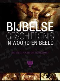 Bijbelse geschiedenis in Woord en Beeld 9