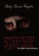 Zwart Bloed - in mist gevangen