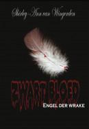 Zwart bloed - engel der wrake
