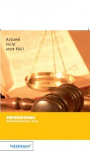 Actueel Recht voor P&O Prinsjesdag: Kabinetsplannen 2013