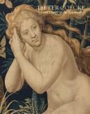 Pieter Coecke van Aelst. Schilder, Tekenaar en Tapijtontwerper in de Noordelijke Renaissance