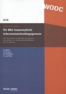 Onderzoek en beleid-reeks WODC De Wet bewaarplicht telecommunicatiegegevens