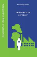Kenniscentrum Milieu en Openbare Gezondheid Gerechtshof 's-Hertogenbosch Gezondheid en het recht