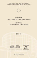 Reports of judgments and decisions/recueil des arrets et decisions 2011-VI