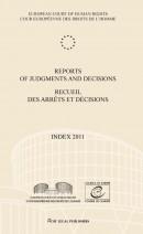 Reports of judgments and decisions/recueil des arrets et decisions Index 2011