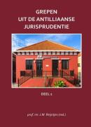 Grepen uit de Antilliaanse jurisprudentie Deel 2