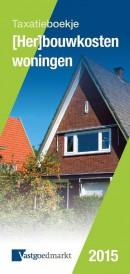 Taxatieboekje (her)bouwkosten woningen 2015