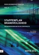 Bouwbesluit Praktijk Stappenplan Brandveiligheid - Editie 2014