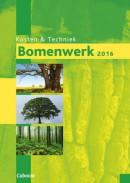 Bomenwerk, kosten en techniek 2016