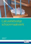 Calculatieboekje schoonmaakwerk 2017