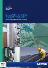 Klimaatbeheersig 1 Warmtetechnieken
