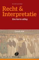 Recht & Interpretatie - Een korte uitleg