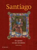 Santiago, de Apostel en zijn Mirakelen