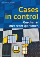 Controlling en auditing in de praktijk Cases in control: gescharrel met rechtspersonen