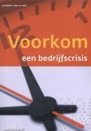 Controlling & auditing in de praktijk Voorkom een bedrijfscrisis