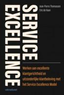 Service excellence, Werken aan excellente klantgerichtheid en uitzonderlijke klantbeleving met het Service Excellence Model