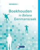 Boekhouden in Balans - Eenmanszaak Werkboek 1