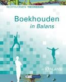 Boekhouden in Balans - Rechtsvormen Theorieboek