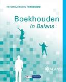 Boekhouden in Balans - Rechtsvormen Werkboek