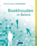 Boekhouden in Balans - Rechtsvormen Opgavenboek