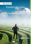 BKC Module Kostencalculatie in Balans Antwoordenboek