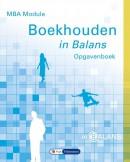 MBA Module Boekhouden in Balans Opgavenboek