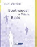 In Balans Boekhouden in Balans hbo/wo Opgavenboek Basis