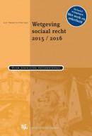 Boom Juridische wettenbundels Wetgeving sociaal recht 2015/2016