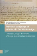 Languages and Culture in History French as Language of Intimacy in the Modern Age