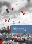 WRR Rapporten Big Data in een vrije en veilige samenleving