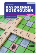 Basiskennis Boekhouden met resultaat Opgavenboek 2e druk