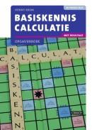 Basiskennis Calculatie met resultaat Opgavenboek 2e druk