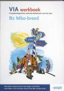 VIA B2 Mbo-breed Werkboek