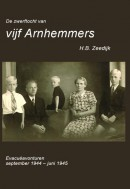 De zwerftocht van vijf Arnhemmers